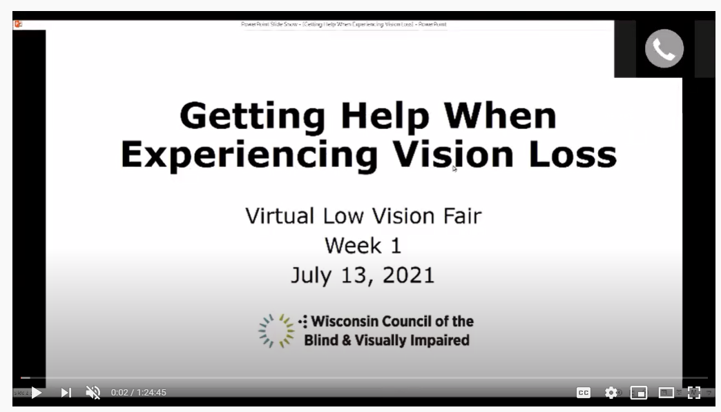 """Screen shot of the title slide from the July 13 session of the 2021 Low Vision Fair, """"Getting Help When Experiencing Vision Loss."""""""